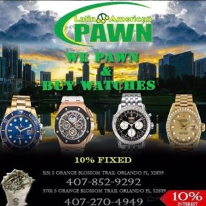 Latin American Pawn - Wrist Watches